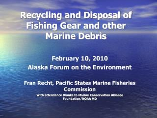 Recycling and Disposal of Fishing Gear and other Marine Debris