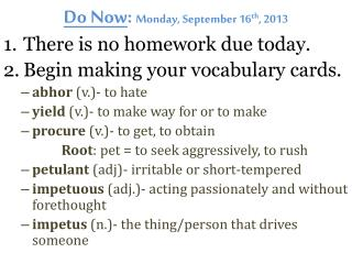Do Now :  Monday, September 16 th , 2013