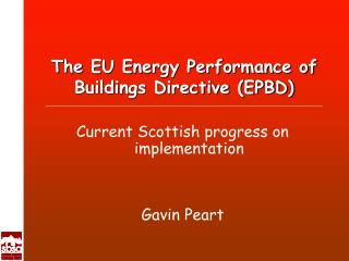 The EU Energy Performance of Buildings Directive (EPBD)