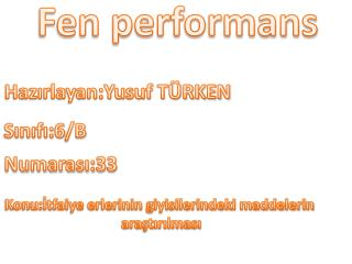 Fen performans