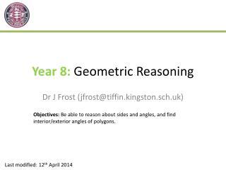 Year 8:  Geometric Reasoning