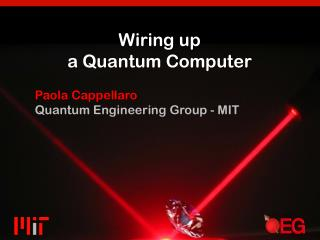 Wiring up  a Quantum Computer