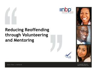 Reducing Reoffending through Volunteering and Mentoring