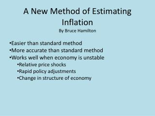 A New Method of Estimating Inflation By Bruce Hamilton Easier than standard method