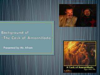 "Background of  ""The Cask of Amontillado"""