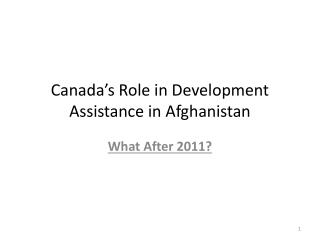 Canada's Role in Development Assistance in Afghanistan