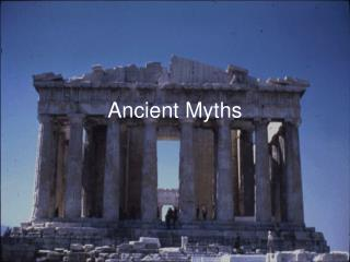 Ancient Myths