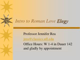Intro to Roman Love  Elegy