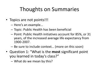 Thoughts on Summaries