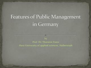 Features of Public Management in Germany