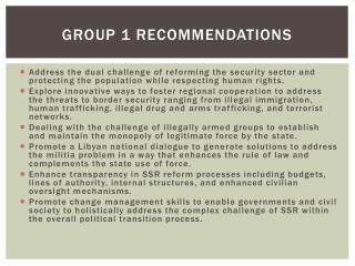 Group 1 Recommendations