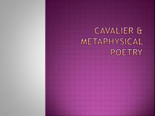 Cavalier & Metaphysical Poetry