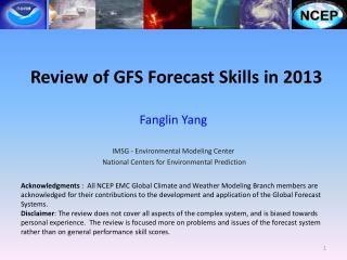Review of GFS Forecast Skills in 2013