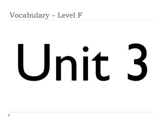 Vocabulary – Level F