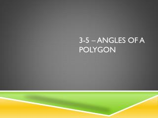 3-5 – Angles of a Polygon