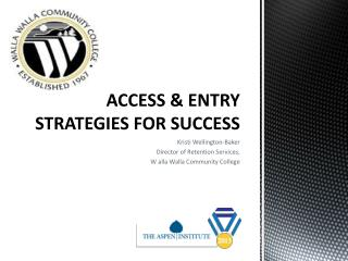 ACCESS & ENTRY STRATEGIES FOR SUCCESS