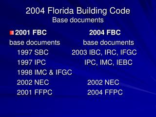 2004 Florida Building Code Base documents