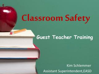 Classroom Safety
