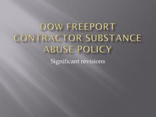 Dow Freeport contractor substance abuse policy