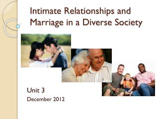 Intimate Relationships and Marriage in a Diverse Society