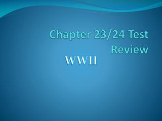 Chapter 23/24 Test Review