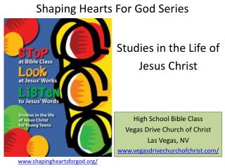 Shaping Hearts For God Series