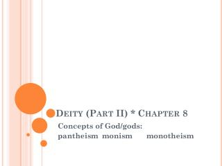 Deity (Part II) * Chapter 8