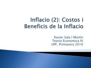Inflacio (2): Costos i Beneficis de la Inflacio