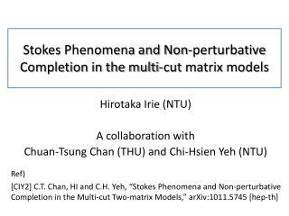 Stokes Phenomena and Non- perturbative Completion in the multi-cut matrix models