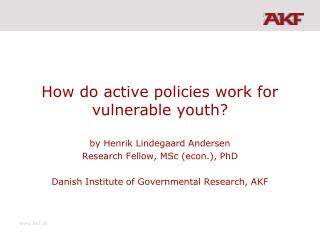 How do active policies work for vulnerable youth?