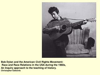 Bob Dylan and the American Civil Rights Movement: