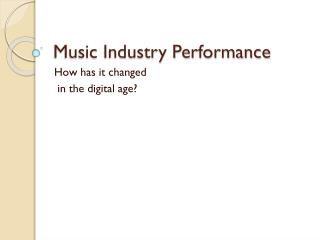 Music Industry Performance
