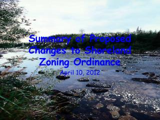 Summary of Proposed Changes to Shoreland Zoning Ordinance