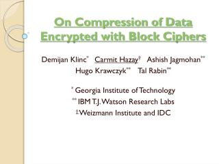 On Compression of Data Encrypted with Block Ciphers