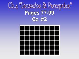 "Ch.4 ""Sensation & Perception"""