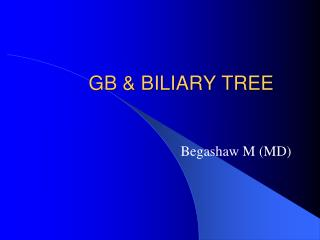 GB & BILIARY  TREE