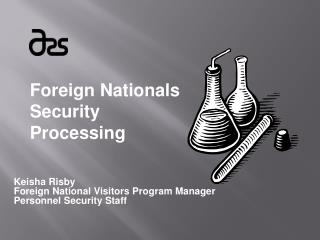 Foreign Nationals Security Processing