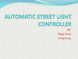 AUTOMATIC STREET LIGHT CONTROLLER