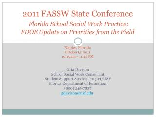 Gria Davison School Social Work Consultant Student Support Services Project/USF
