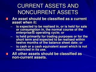 CURRENT ASSETS AND NONCURRENT ASSETS