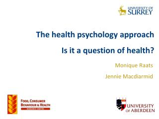 The health psychology approach Is it a question of health?