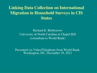 Linking Data Collection  on International Migration  in Household Surveys in CIS States