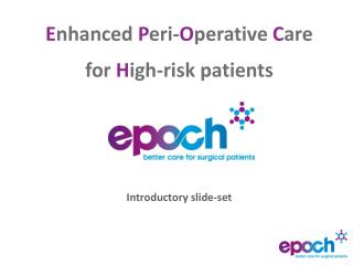 E nhanced  P eri- O perative  C are for  H igh-risk patients