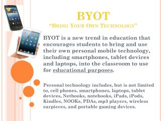 "BYOT ""Bring Your Own Technology """
