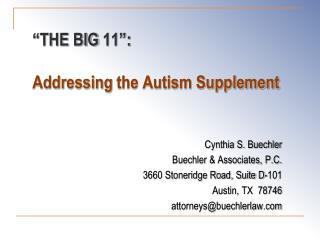 """""""THE BIG  11"""": Addressing  the Autism Supplement"""