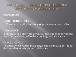 Principles & Ideals of professional news Journalism in Zambia
