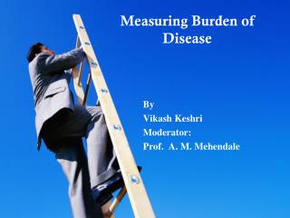 Measuring Burden of Disease
