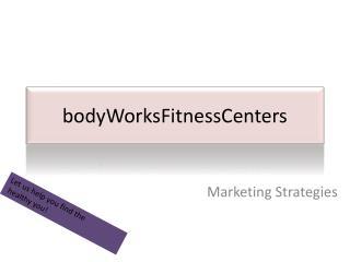 bodyWorksFitnessCenters