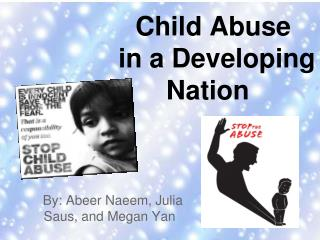 Child Abuse  in a Developing Nation