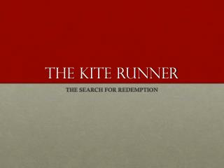 the journey to redemption in the kite runner